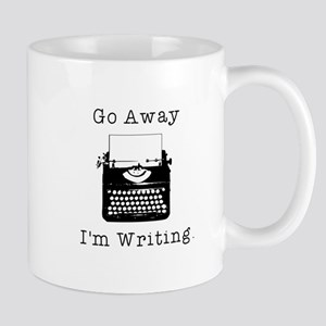 Go Away - I'm Writing Mug